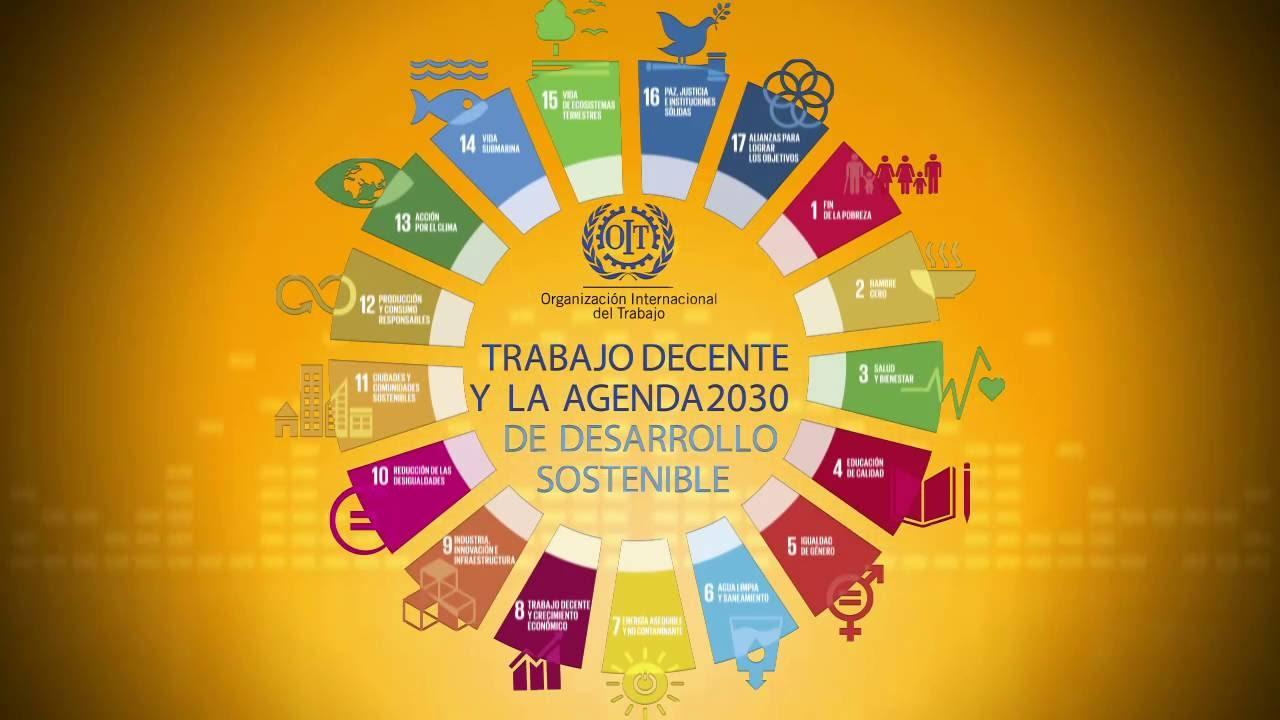 Los 17 objetivos de la OIT para un Desarrollo Sostenible | Mundo Gremial